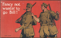 ['Fancy not wanting to go Bill'. An old military poster]